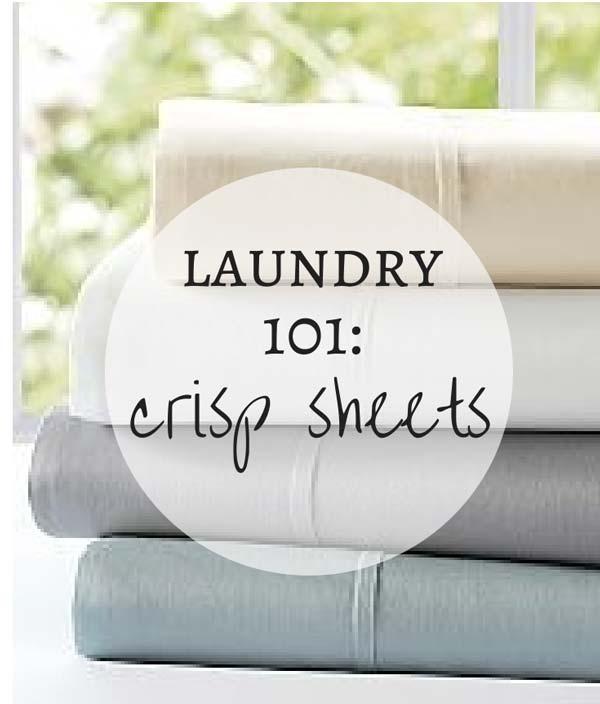 Laundry 101: crisp sheets