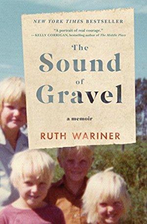 The Sound of Gravel: A Memoir
