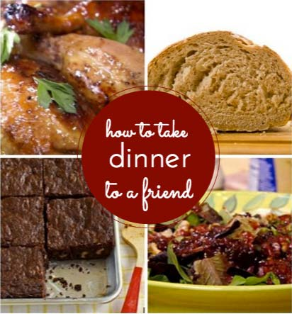 How to take dinner to a friend