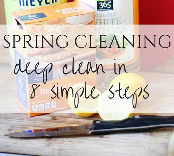 how to deep clean in 8 simple steps