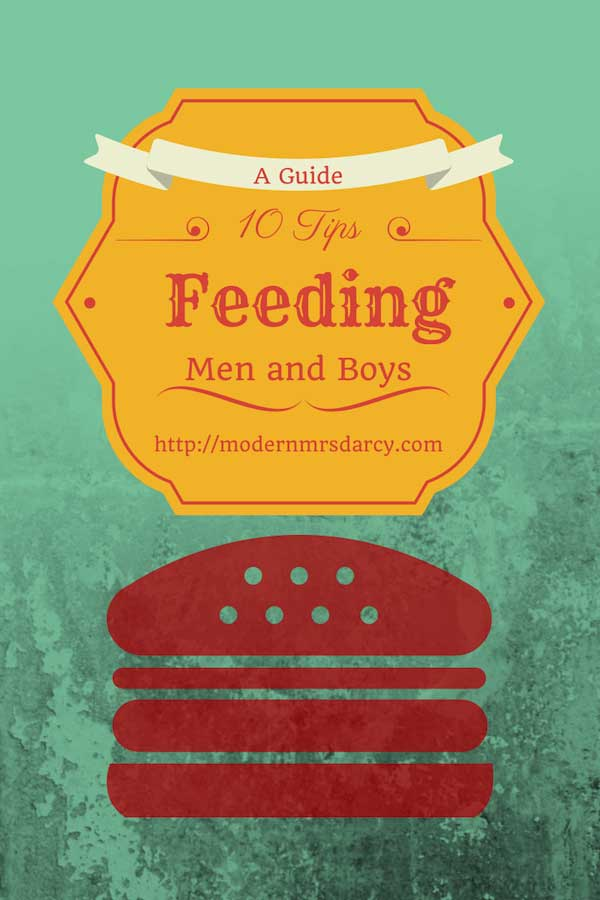 10 tips for feeding men and boys