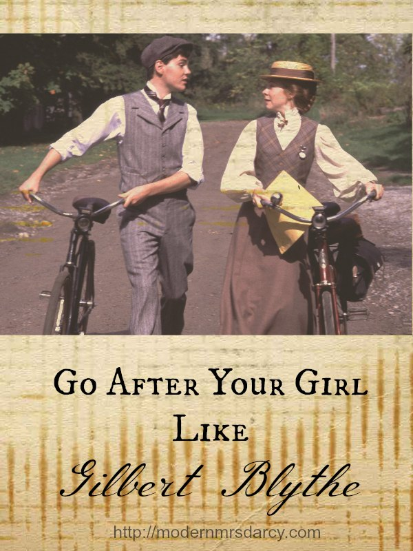 Go after your girl like Gilbert Blythe (part of the Life Lessons from Green Gables series)