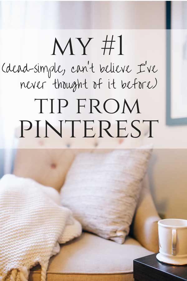 My #1, dead-simple, can't believe I've never thought of it before tip from PInterest