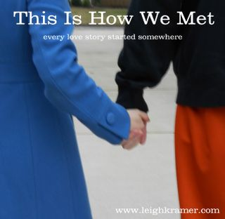 This Is How We Met