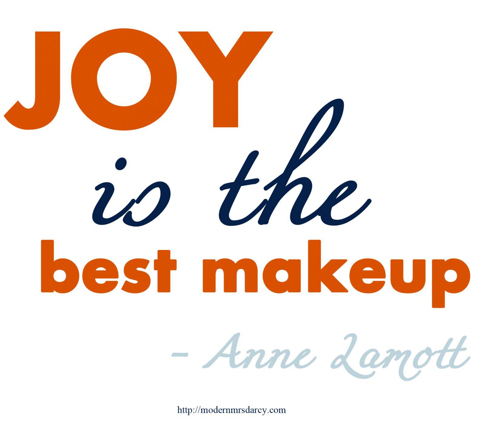 joy-is-the-best-makeup
