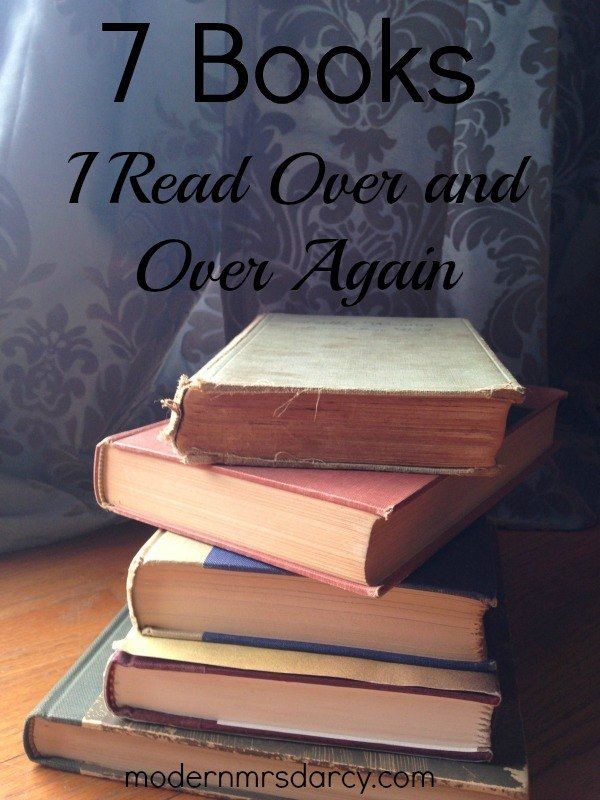I re-read books for one of two reasons: because I love it, or because I need it. This list features a healthy mix of both.