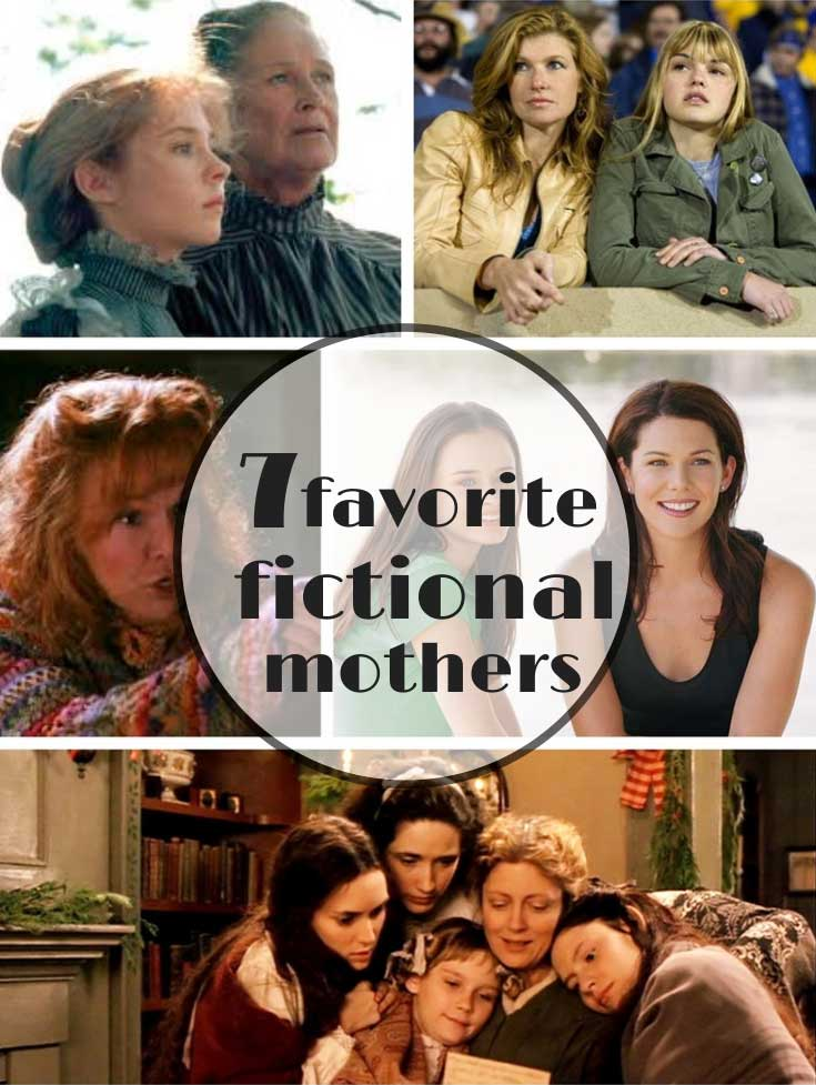 7 favorite fictional mothers