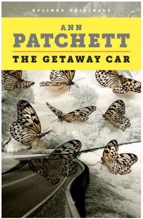 The Getaway Car | Ann Patchett review