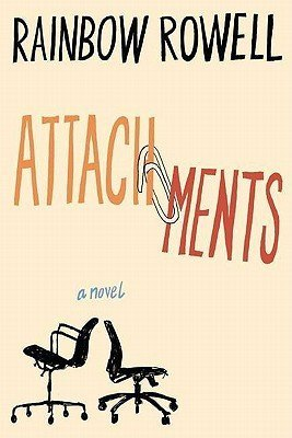 Attachments by Rainbow Rowell | Twitterature with Modern Mrs Darcy