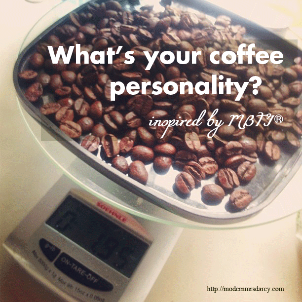 Discovering my coffee personality (and breaking up with caffeine)
