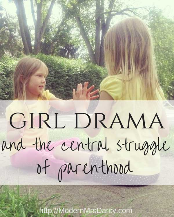 Girl drama and the central struggle of parenthood