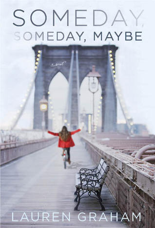 Someday, Someday, Maybe | Twitterature with Modern Mrs Darcy