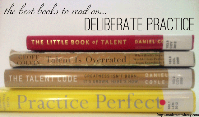 The best books to read on deliberate practice | Modern Mrs Darcy