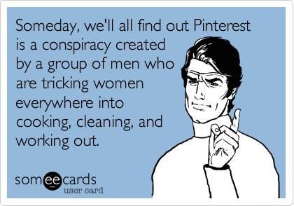Pinterest is a conspiracy