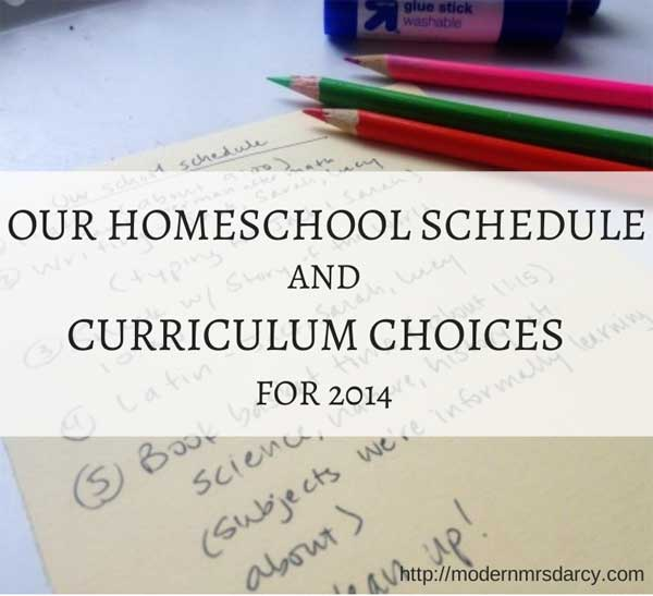 Our homeschool schedule and curriculum choices for 2014