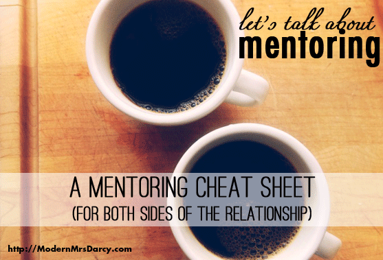 A mentoring cheat sheet (for both sides of the relationship)