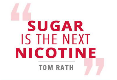 """Sugar is the next nicotine."""