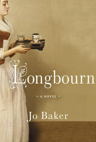 Longbourn, by Jo Baker: Downton Abbey meets Pride and Prejudice