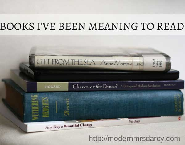 Books I've been meaning to read | Modern Mrs Darcy