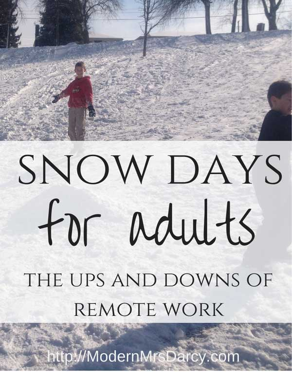 Snow days for adults: on the ups and downs of working from home