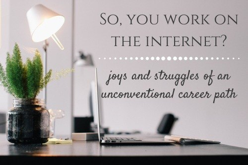 You work on the Internet? {How she does it}
