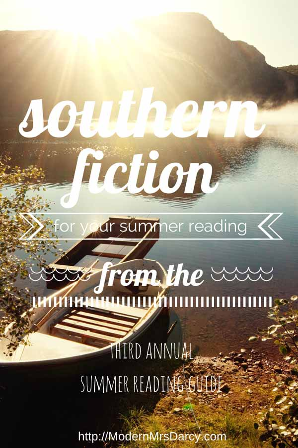 The 2014 Summer Reading Guide from Modern Mrs Darcy: Southern Fiction