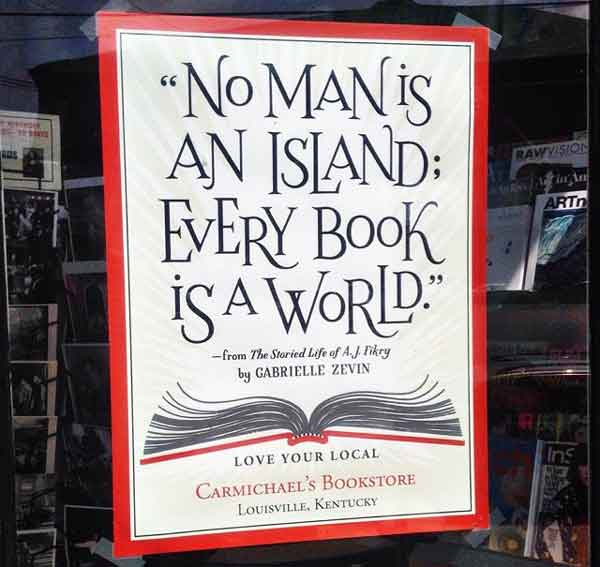 No man is an island; every book is a world.