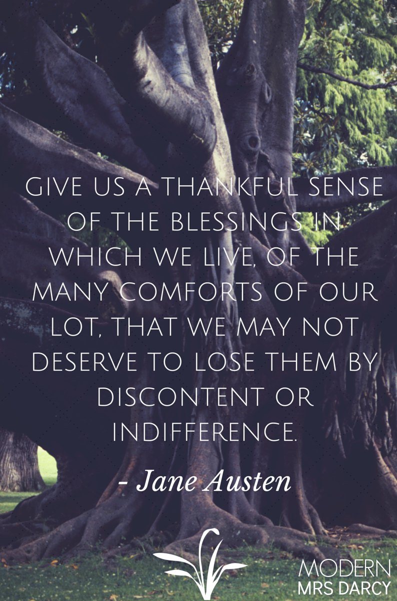 Jane Austen's Thanksgiving prayer. (A Jane Austen quote.)