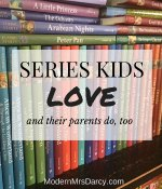 Series kids love (and their parents do, too)