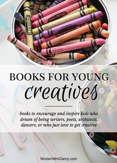 These are the books to encourage and inspire the young people in your life who dream of being writers, poets, architects, dancers, or who just love to get creative.