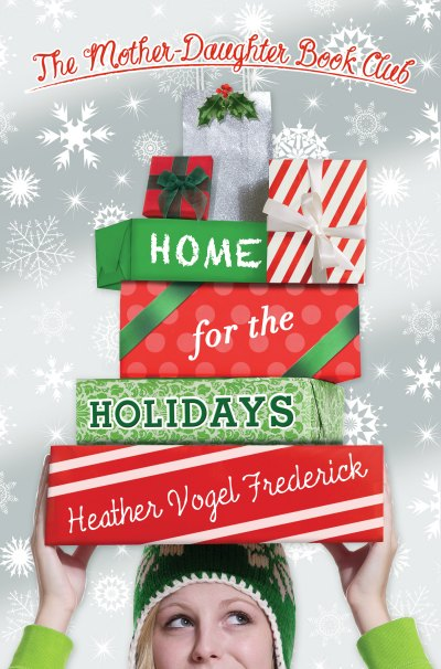 Home for the Holidays (Mother-Daughter Book Club #5)