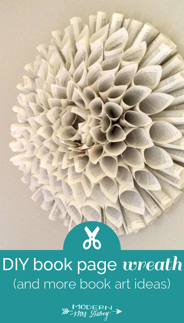 How to make a book page wreath | Modern Mrs Darcy