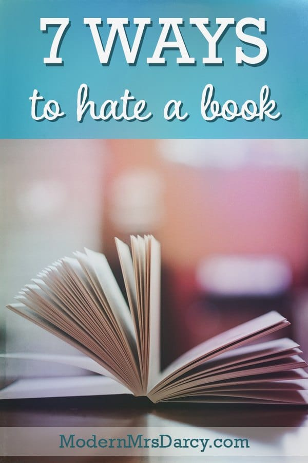 7 ways to hate a book