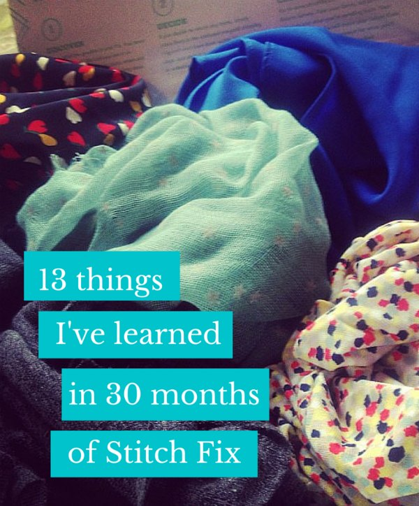 Best Stitch Fix Tips: 13 things I've learned in 30 months of Stitch Fix | Modern Mrs. Darcy