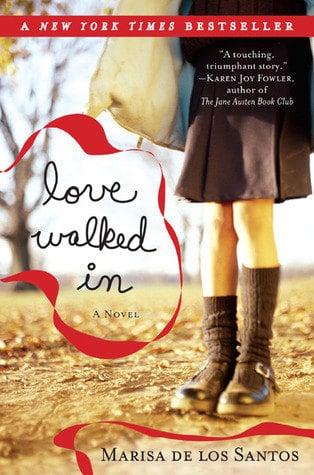 Love Walked In Marisa De Los Santos