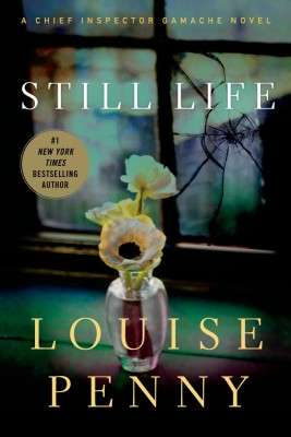 Still Life (Chief Inspector Gamache Mysteries, No. 1)