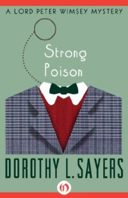 Strong Poison: A Lord Peter Mystery