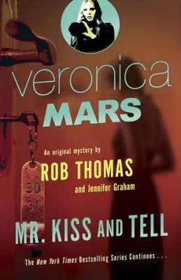 Veronica Mars #2: Mr. Kiss and Tell