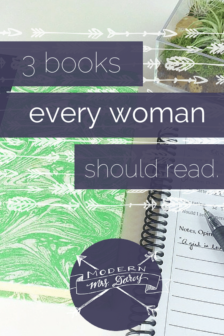 3 Books Every Woman Should Read
