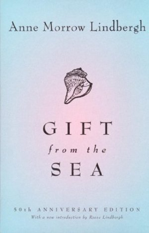 Gift from the Sea, Anne Morrow Lindbergh