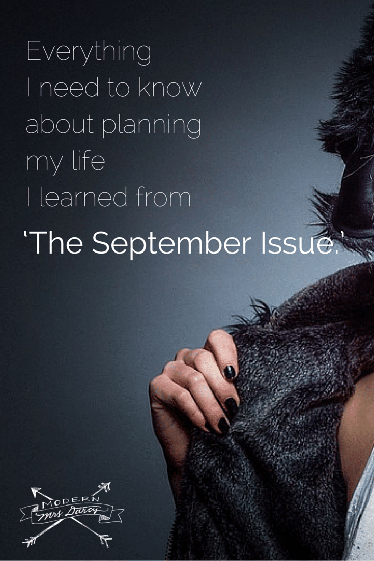 The September Issues sheds insights on putting together not just a magazine, but a life.