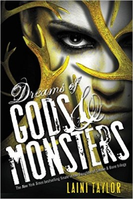 Dreams of Gods & Monsters (Daughter of Smoke and Bone Trilogy Book 3)