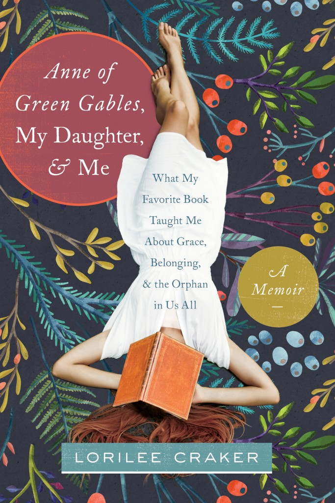 Anne of Green Gables, My Daughter and Me