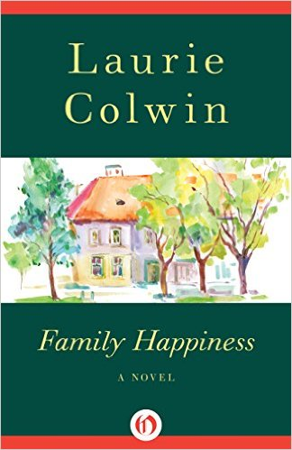 Family Happiness: A Novel