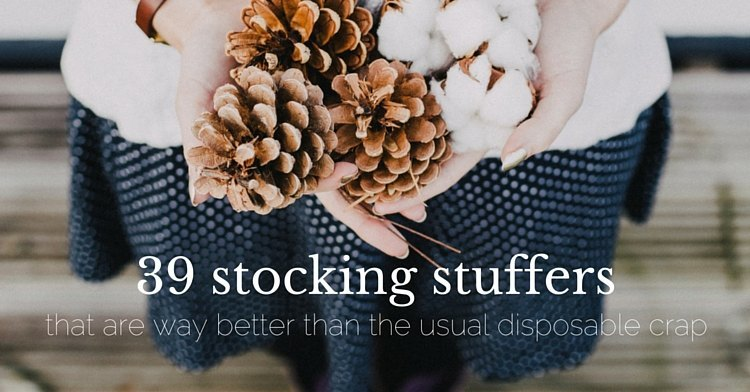 39 stocking stuffers that are way better than the usual disposable crap