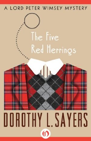 The Five Red Herrings: A Lord Peter Mystery