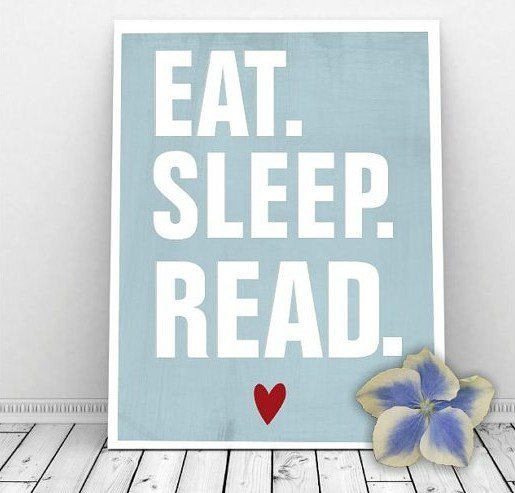 eat sleep read print