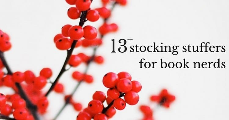 13+ perfect stocking stuffers for book lovers
