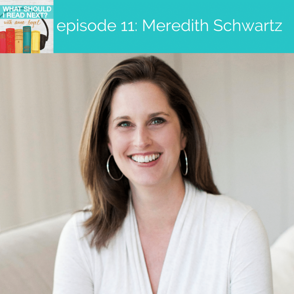 What Should I Read Next #11: What's going on beneath the surface with Meredith Schwartz