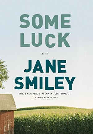 Some Luck (The Last Hundred Years Trilogy: Book 1)